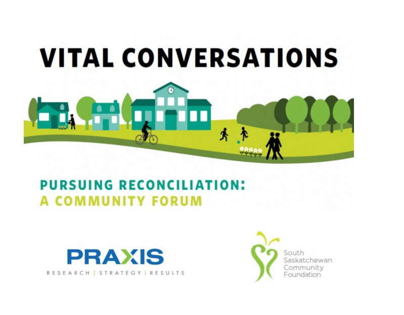 "On October 4, 2017, the South Saskatchewan Community Foundation (SSCF) conducted a Vital Conversation on ""Pursuing Reconciliation."""